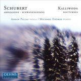 Schubert: Arpeggione; Schwanengesang; Kalliwoda: Nocturnes [CD], 12170463