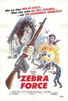 zebra force | Zebra Force (1976) | Scorethefilm's Movie Blog