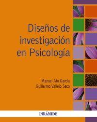 Ato García, M.; Vallejo Seco, G. Diseño de investigación en Psicología. Madrid: Pirámide, 2015. #bibliotecaugr #investigacion #ugr #psicologia Más en la BUG: http://bencore.ugr.es/iii/encore/search?formids=target&lang=spi&suite=def&reservedids=lang%2Csuite&submitmode=&submitname=&target=dise%C3%B1os+de+investigaci%C3%B3n+en+psicologia&submit.x=0&submit.y=0