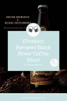 Is it coffee or is it beer? Black River Coffee Stout combines the best of both worlds, good coffee and caft beer. Parenting Toddlers, Parenting Hacks, Boston Brewery, Coffee Addiction, Gentle Parenting, Product Review, Kids Health, Work From Home Moms