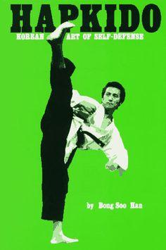 "Bong Soo Han – Considered ""Father of Hapkido"" martial art ..."