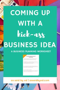 """You've been daydreaming about starting your own business and having freedom from your 9-5...""""but what the hell will I do?!"""" Click through to get the Business Brainstorming Worksheet and get your creative juices flowing!"""