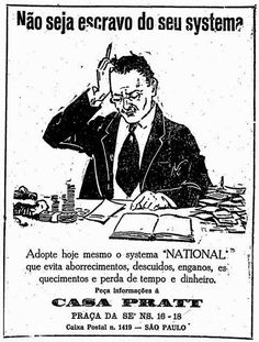 Anúncio de 1924 oferecia alternativa para evitar descuidos, enganos e…