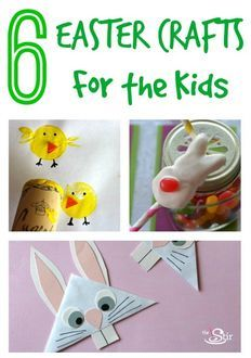 6 Easter Crafts for the Kids
