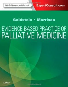 Evidence-Based Practice of Palliative Medicine: Expert Consult: Online and Print, 1e by Nathan E Goldstein MD. Save 6 Off!. $92.71. Publisher: Saunders; 1 Pap/Psc edition (December 17, 2012). Edition - 1 Pap/Psc. Publication: December 17, 2012