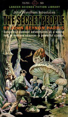The Secret People, by John Beynon Harris (John Wyndham) Lancer 72-701, 1964 Cover art by Frank Frazetta