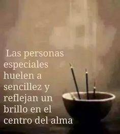 Las personas especiales huelen a ....
