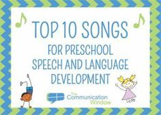 Top 10 Songs for Preschool Speech