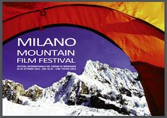 IL BLOG DELLA MONTAGNA: MILANO MOUNTAIN FILM FESTIVAL 2016