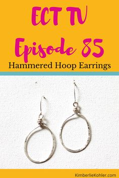 ECT TV Episode Hammered Hoop Earrings By Kimberlie Kohler Learn how to make these simple and elegant earrings with my latest video tutorial (and step-by-step photo instructions below! Wire Tutorials, Tv Episodes, Everyday Objects, How To Make Earrings, Wire Wrapped Jewelry, Jewelry Crafts, Jewelry Making, Hoop Earrings, Jewels