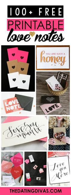 100 Notas de amor imprimibles gratis - Over 100 Free Printable Love Notes - Perfect for Last Minute Valentine's! http://www.thedatingdivas.com/holidays/valentines-day/100-free-printable-love-notes/