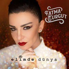 Fatma Turgut'un Yeni Albümü: Elimde Dünya
