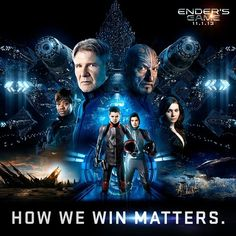 """Ender's Game. Saw this last night, such a good movie!! """"It's not if we win, but how we win that matters"""""""