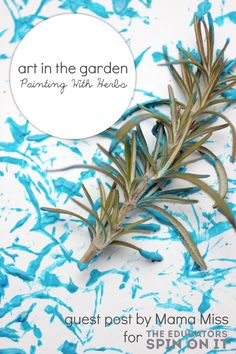 Painting with herbs in the garden, art connections with kids