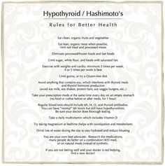 Hypothyroid / Rules for Better Health