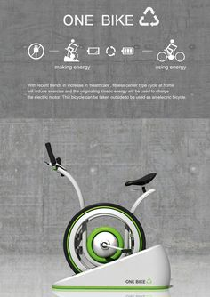 A Bike that you can charge by using it inside, then unfold it and use the energy you created to travel using its electric motor! Awesome.