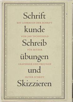 """Jan Tschichold. """"Schriftkunde Schreibübungen und Skizzieren"""" by Jan Tschichold. Unknown"""