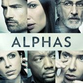Alphas : In Syfy's action-packed hit drama series, an unlikely team of ordinary people with superhuman physical and mental abilities – known as Alphas – takes on mysterious cases the CIA, FBI and Pentagon are unable to solve and go head-to-head with criminal Alphas.