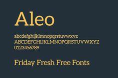 Friday Fresh Free Fonts - Aleo, Muchacho, ...