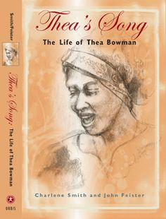 Thea's Song by Franciscan Sister of Perpetual Adoration Charlene Smith about Sister Thea Bowman.