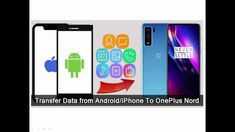 Transfer Data From Android Or iPhone To OnePlus Nord Data Recovery, Android, Iphone