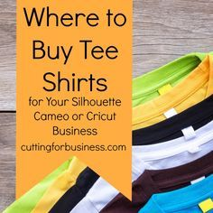 Where to Buy Tee Shirts for Silhouette or Cricut Crafting - Cutting for Business : Get a list of recommended suppliers for tee shirts to use in your Silhouette Cameo or Cricut small business. Diy Cutting Board, Vinyl Cutting, Cutting Shirts, Circuit Projects, Vinyl Projects, Cricut Tutorials, Cricut Ideas, Vinyl Shirts, Vinyls