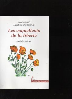 Télécharger Livre Les Coquelicots de la Liberte Ebook Kindle Epub PDF Gratuit