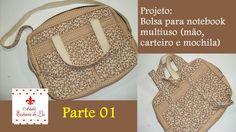 PAP - Bolsa notebook multiuso: mão, carteiro e mochila - Parte 01 - Atel...