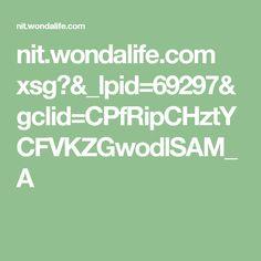 nit.wondalife.com xsg?&_lpid=69297&gclid=CPfRipCHztYCFVKZGwodlSAM_A