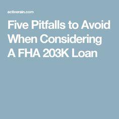Five Pitfalls to Avoid When Considering A FHA 203K Loan