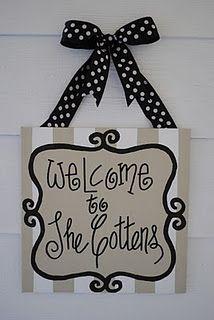 cute welcome sign idea