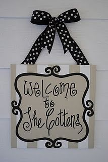cute welcome sign idea