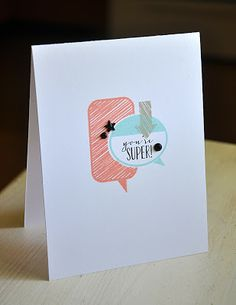 You're Super! card {Papertrey Ink - Bubble Talk}