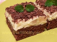 Moučník hrk-hrk ananas Tiramisu, Sweet Tooth, Food And Drink, Cooking Recipes, Sweets, Chocolate, Cake, Ethnic Recipes, Kitchens