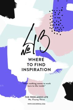 TFL No 43: WHERE TO FIND INSPIRATION Pt2