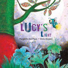 Lucys Light by Margarita Del Mazo 8416147000 9788416147007 Elementary Spanish, Teaching Spanish, Spanish Classroom, Classroom Ideas, Book Club Books, Book Lists, Dear Zoo, Guided Reading Levels, Lexile