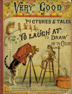 Very Good Pictures and Tales to Laugh At, to Draw, or to Color, illustrated by W.Parker Bodfish and Morgan J. Sweeney