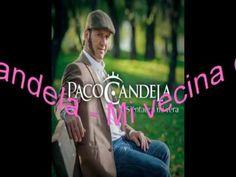 Paco Candela - Mi vecina Carmen
