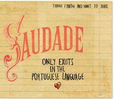 Saudade...my language