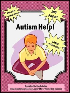 Autism Help Special Education Strategies - 105 pages!!!