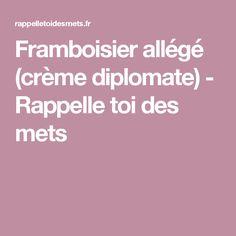 Framboisier allégé (crème diplomate) - Rappelle toi des mets
