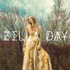 Zella Day.