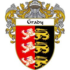 Grady Coat of Arms     http://irishcoatofarms.org/ has a wide variety of products with your surname with your coat of arms/family crest, flags and national symbols from England, Ireland, Scotland and Wale