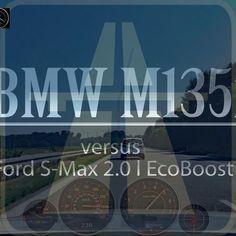 BMW M135i vs Ford S-Max 2.0 l EcoBoost