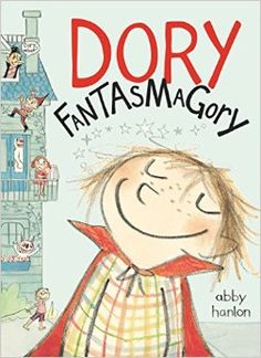 ★ Dory Fantasmagory by Abby Hanlon ~ A fabulous chapter book about a hilarious little girl and her exasperated siblings. I adore Dory! Funny Books For Kids, Best Children Books, Great Books, Childrens Books, Ya Books, Reading Books, Dory, Books For Second Graders, Preschool Books