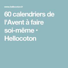 60 calendriers de l'Avent à faire soi-même • Hellocoton