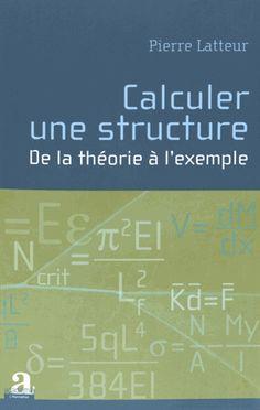 Calais Salle basse 624.17 LAT C http://bulco.univ-littoral.fr/clientBookline/service/reference.asp?INSTANCE=EXPLOITATION&OUTPUT=PORTAL&DOCID=205786&DOCBASE=ULTR