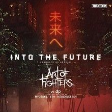 Art Of Fighters vs dp - Into The Future (Hardgate 05 Anthem) (2017) download: http://gabber.od.ua/node/16805/art-of-fighters-vs-dp-into-the-future-hardgate-05-anthem-2017