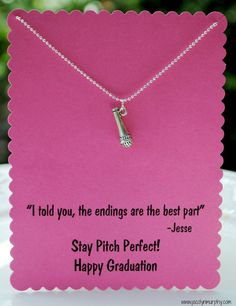 Pitch Perfect Graduation Necklace with Jesse Quote and Microphone Charm