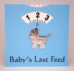 Blue Baby Feed Wheel card to celebrate the arrival of a baby boy. This card is blue, with 'Baby's last feed' printed along the bottom, a silver pram embellishment and most importantly has a time dial at the top. New parents can move this dial to set th. Birth Gift, Baby Birth, Baby Baby, Baby Massage, Baby Shower Parties, Baby Shower Gifts, Baby Shower Supplies, Baby Presents, New Baby Boys